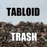 Tabloid Trash